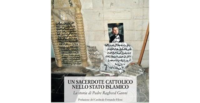 صدور كتاب بعنوان: كاهن كاثوليكي في الدولة الإسلامية. قصة الأب رغيد كني