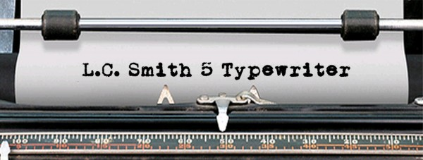 L.C. Smith 5 Typewriter via YouTheDesigner