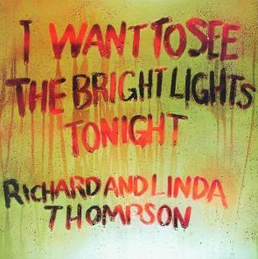 Richard & Linda Thompson's Bright Light In Folk-Rock History