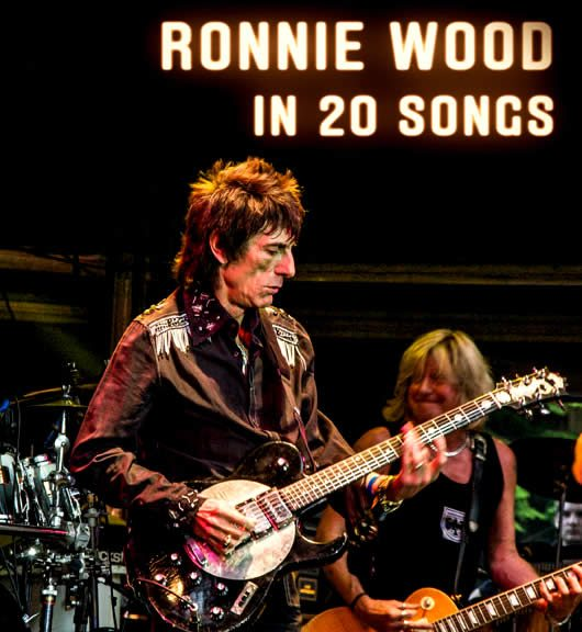 Ronnie Wood in 20 Songs