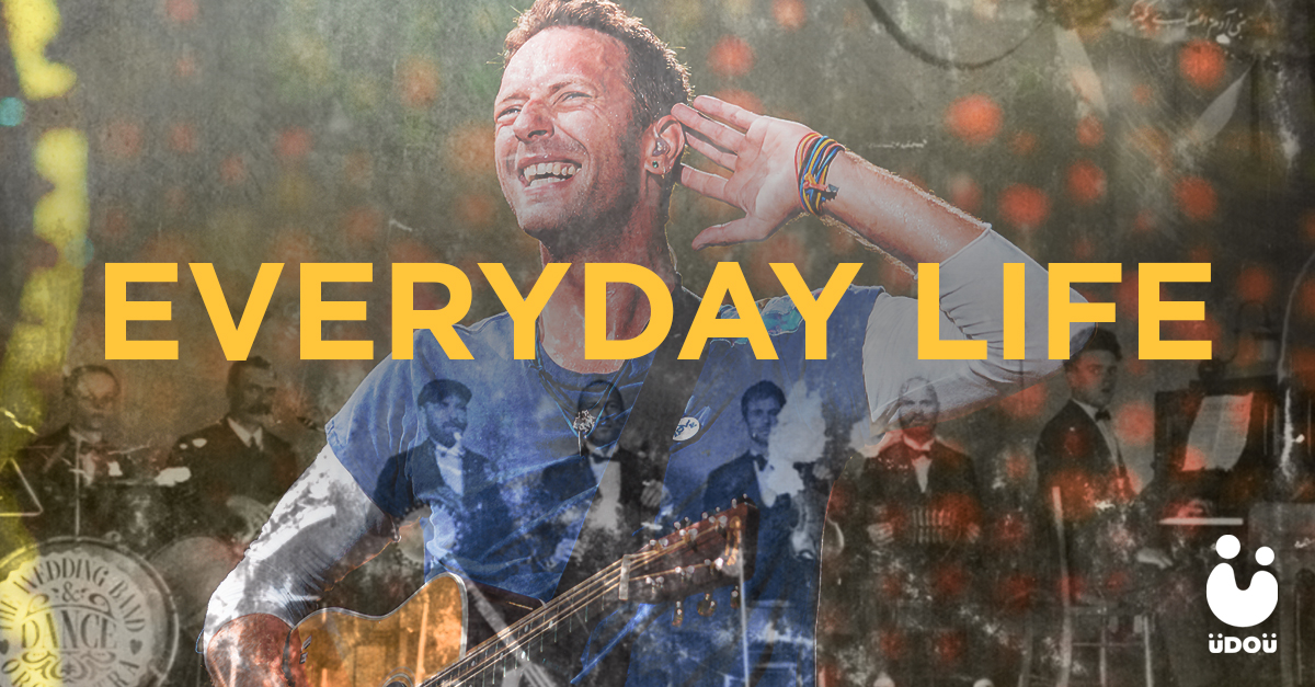 Coldplay Everyday Life U Do U Header