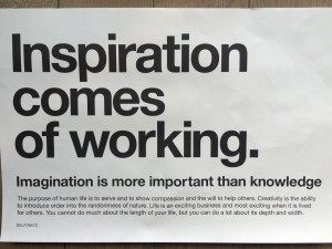 Inspiration comes of working