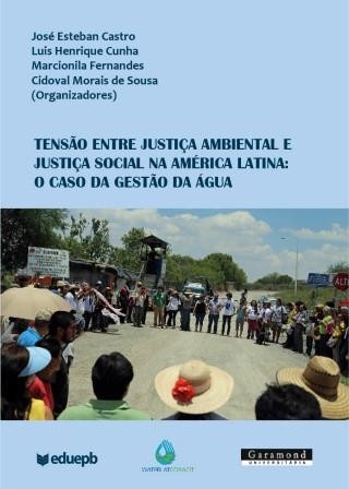 Tensão Entre Justiça Ambiental E Social Na América Latina