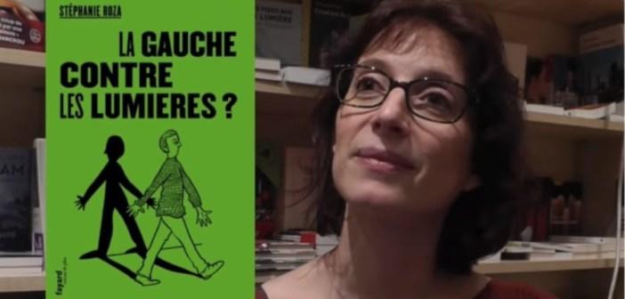 I tréma #11 : La Gauche contre les Lumières ? de Stéphanie Roza 🎧