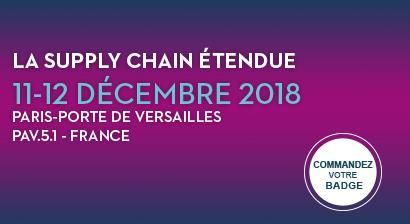 La supply chain étendue – 11-12 Décembre 2018 – Paris Porte de Versailles