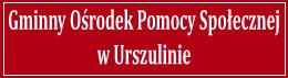 Gminny Ośrodek Pomocy Społecznej w Urszulinie