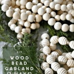 Diy Extra Long Wood Bead Garland 3 Ways Ugly Duckling House