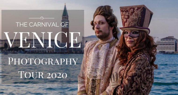 The Carnival of Venice 2020 Photo Tour