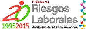 Publicaciones 20 años Ley Prevención Riesgos Laborales
