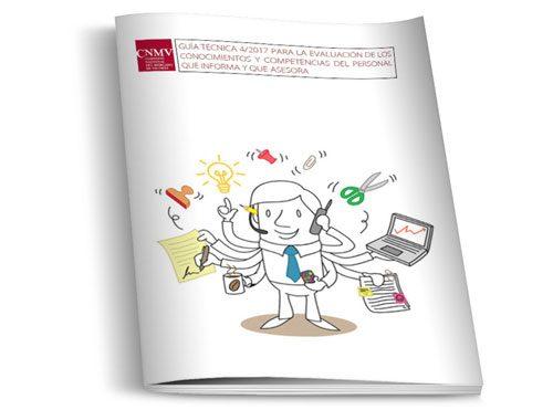 Guía Técnica 4/2017 para la evaluación de los conocimientos y competencias del personal que informa y asesora