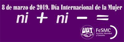 8 de marzo de 2019 - Día Internacional de la Mujer