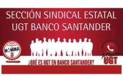 ¿Qué es UGT en Banco Santander?