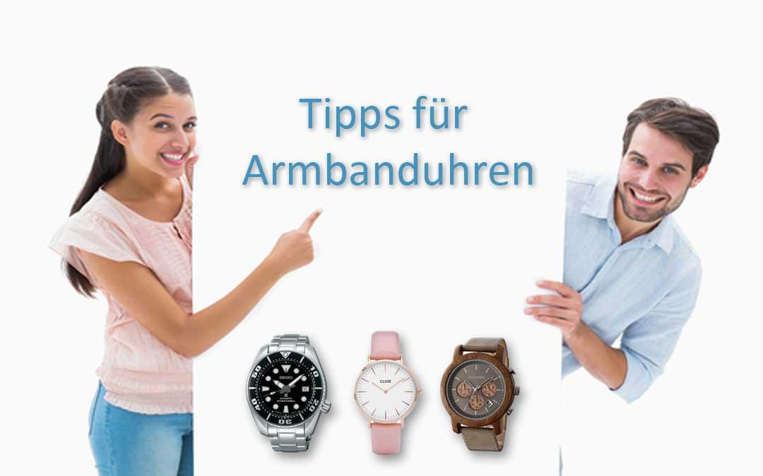 Allgemeine Tipps für Armbanduhren