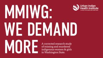 MMIWG: We Demand More