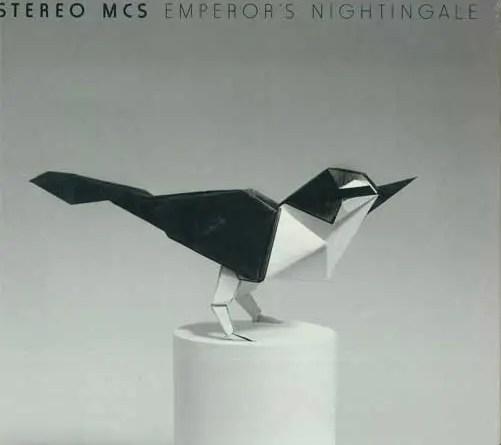 Stereo MC's - Emperors Nightingale