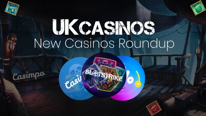 New Casinos UK 2018