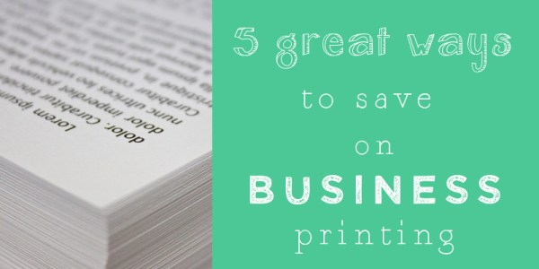 Save your business money on printing costs