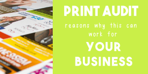 Print Audit – Reasons why this can be great for business