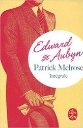Patrick Melrose, l'intégrale (Edward St Aubyn, 1992-2012)