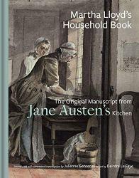 Martha Lloyd's Household Book - Idees Cadeaux Fans Jane Austen