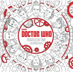 Doctor Who Travels in Time Coloring Book - idees cadeaux dr who
