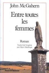 Entre toutes les femmes John McGahern - Romans Irlandais a lire