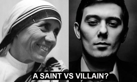 A poll: Mother Teresa vs Martin Shkreli, an Albanian saint vs an Albanian villain?