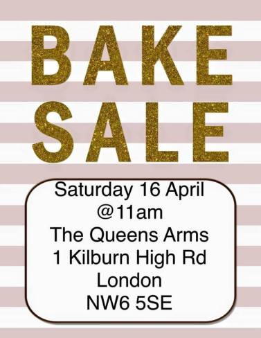 Bake Sale poster, 16 April 2016 event, at Queens Arms Pub, Kilburn, London