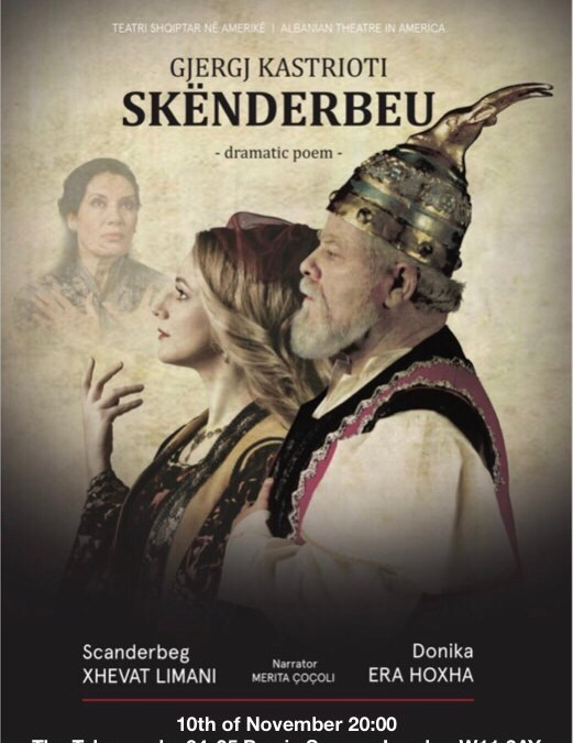 Dramatic Poem of Skanderbeg to play in London, 10 November 2018