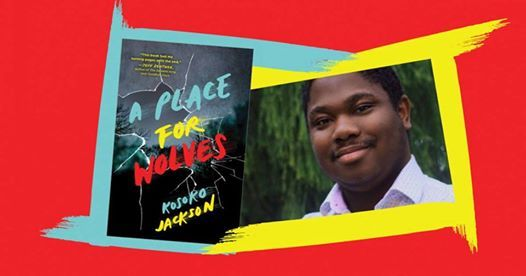 "Kosoko Jackson, ""A Place for Wolves"" pulled from publication amid readers' protest"