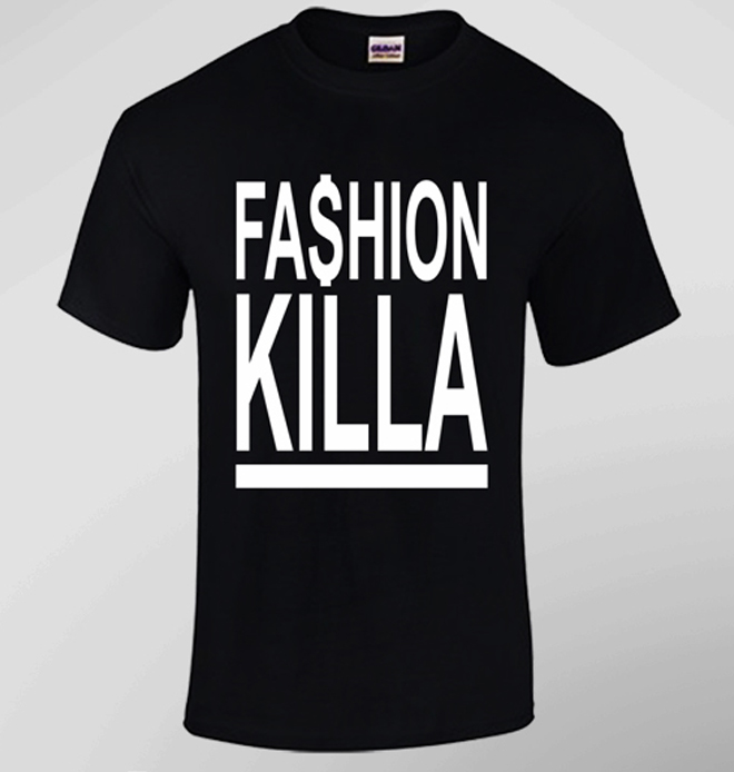 Buy FASHION KILLA T SHIRT   UK Clothes Store
