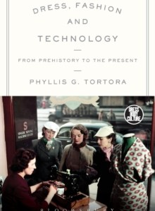 Dress, Fashion and Technology : From Prehistory to the Present