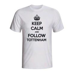 Keep Calm And Follow Tottenham T-shirt (white)