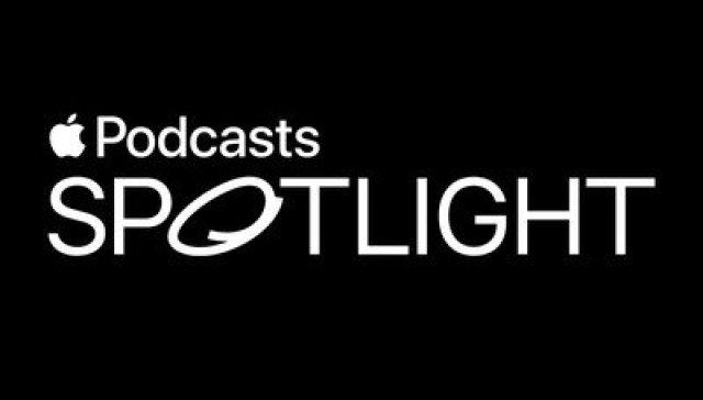 podcasts spotlight