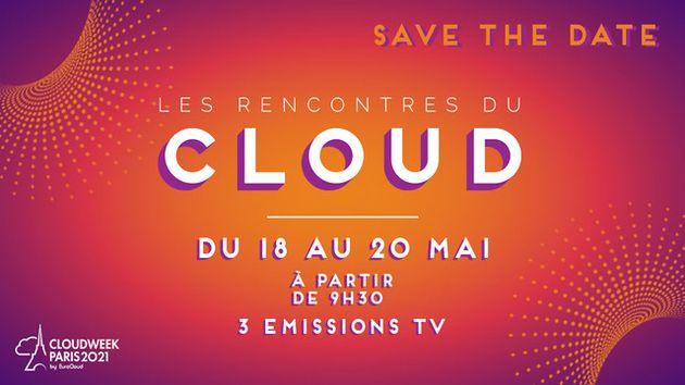 Cloud Week Paris 2021: Le cloud face à l'incertitude actuelle, le 19 mai 2021 !