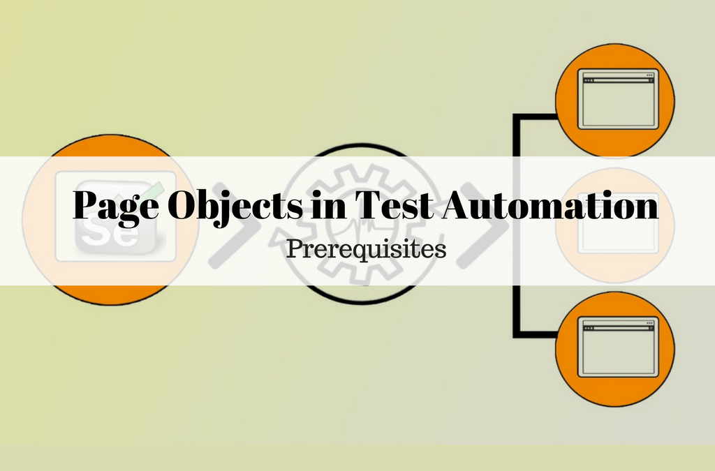Selenium Tutorial – Page Objects in Test Automation – Prerequisites