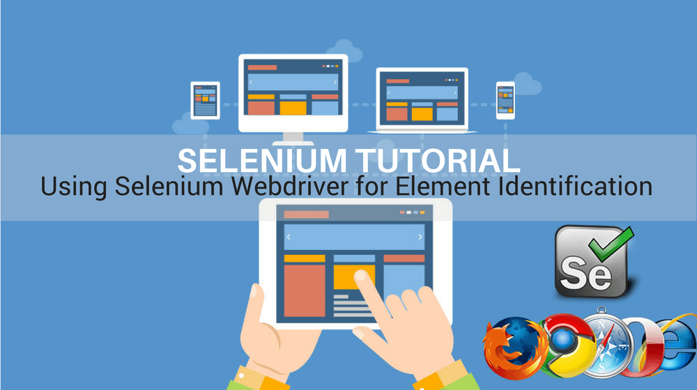 Selenium Tutorial – Element Identification – Using Selenium Webdriver for Element Identification