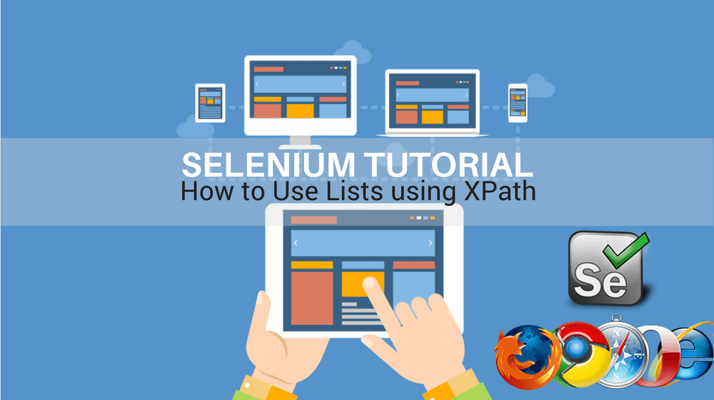 Selenium Tutorial – Element Identification – How To Use Lists Using Xpath