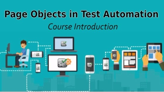 Selenium Tutorial – Page Objects in Test Automation – Course Introduction