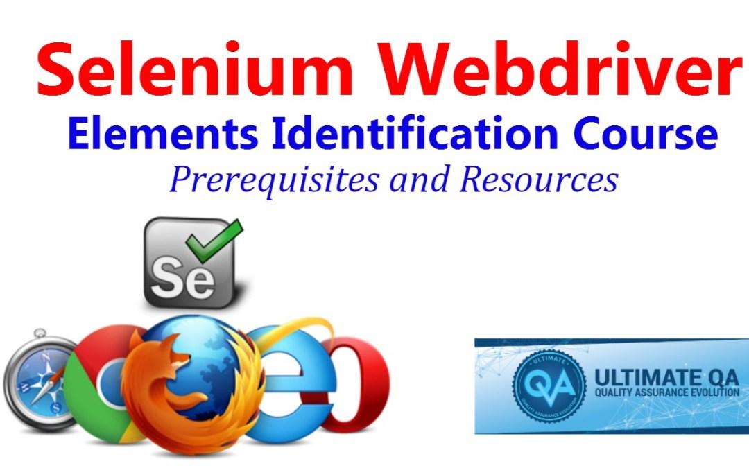 Selenium Tutorial – Element Identification – Prerequisites and Resources