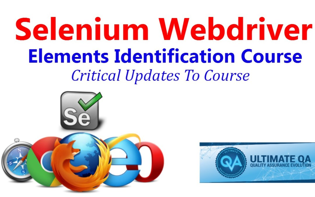 Selenium Tutorial – Element Identification – Critical Updates to the Course