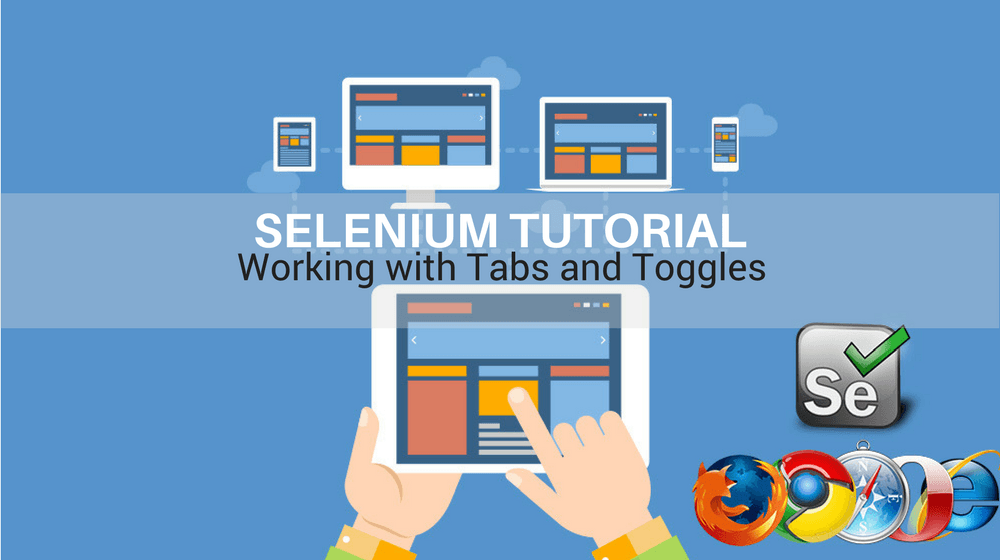 Selenium Tutorial – Element Identification – Working With Tabs And Toggles