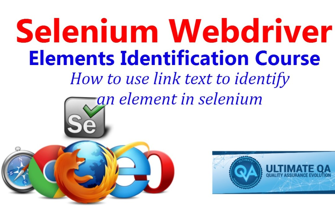 Selenium Tutorial – Element Identification – How to use link text to Identify an Element in Selenium