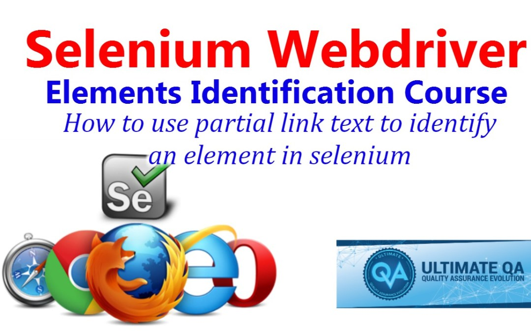 Selenium Tutorial – Element Identification – How to use Partial link text to Identify an Element in Selenium