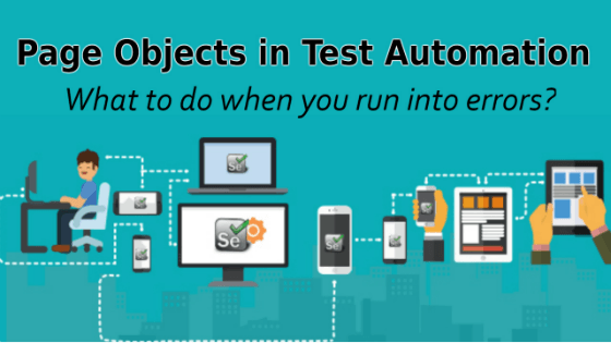 Selenium Tutorial – Page Objects in Test Automation – What to do when you run into errors