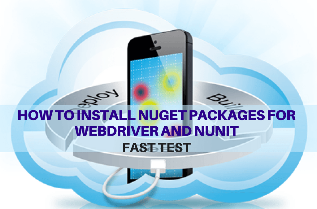 Selenium Tutorial – Fast Tests Execution – How to install Nuget packages for Webdriver and NUnit