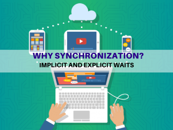 Selenium Tutorial – Implicit and Explicit Waits – Why Synchronization