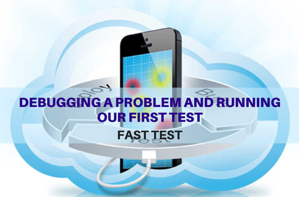 Selenium Tutorial – Fast Tests Execution – Debugging a problem and running our first test