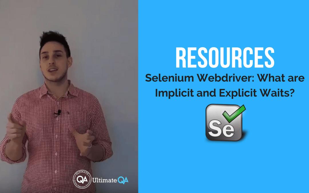 Selenium Webdriver:  Implicit and Explicit Waits – Resources