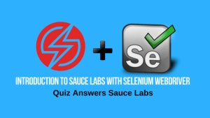 quiz answers to sauce labs quiz